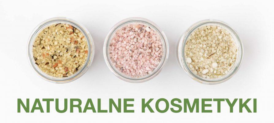 Naturalne kosmetyki, polskich producentów. Pielęgnacja zero waste.